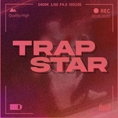 Trapstar by Unspecified