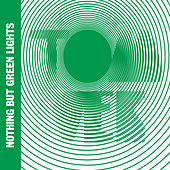 Nothing But Green Lights de Tom Vek