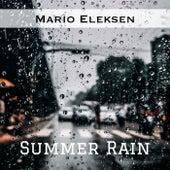Summer Rain by Mario Eleksen