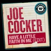 Have a Little Faith In Me (Edit) de Joe Cocker