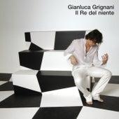 Il Re Del Niente by Gianluca Grignani