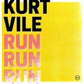 Run Run Run de Kurt Vile
