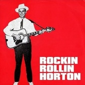 Rockin' Rollin' Horton by Johnny Horton