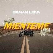 Miénteme (Remix) de Braian Leiva