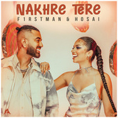 Nakhre Tere by F1rstman