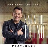 Sala do Trono (Playback) de Robinson Monteiro