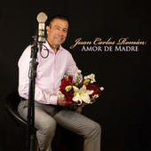 Amor de Madre de Juan Carlos Román