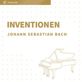 Inventionen by Johann Sebastian Bach