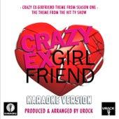 Crazy Ex-Girlfriend Season One Main Theme (From