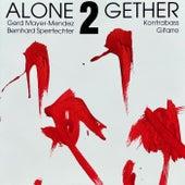 Alone2Gether von Bernhard Sperrfechter