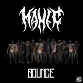 Bounce by Manic