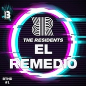 El Remedio by The Residents