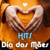 Hits Dia das Mães de Various Artists