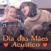Dia das Mães Acústico fra Various Artists