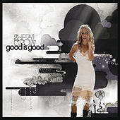 Good Is Good de Sheryl Crow