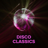 Disco Classics by Various Artists