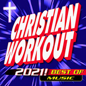 Christian Workout 2021! Best of Music de Jesus Or Death