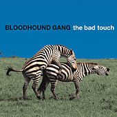 The Bad Touch de Bloodhound Gang
