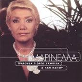 I Marinella Tragouda Giorgo Zampeta & Aki Panou by Marinella (Μαρινέλλα)
