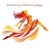 Inspired by Contemporary Jazz by Various Artists