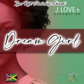 Dream girl by J Love