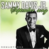 September Song (Remastered) by Sammy Davis, Jr.