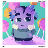 Sugar Planet by The Vines