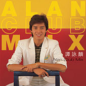Alan Club Mix de Alan Tam