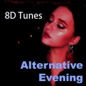 Alternative Evening by 8D Tunes