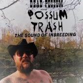The Sound of Inbreeding by Dead possum