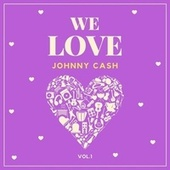 We Love Johnny Cash, Vol. 1 de Johnny Cash
