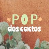 Pop Dos Cactos de Various Artists