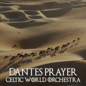 Dante's Prayer by Celtic World Orchestra