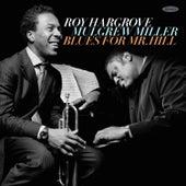 Blues for Mr. Hill (Live) fra Roy Hargrove
