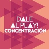 Dale al play!: Concentración de Various Artists