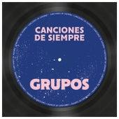 Canciones de Siempre: Grupos de Various Artists