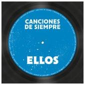 Canciones de Siempre: Ellos de Various Artists