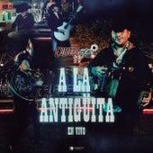 A La Antigüita (En Vivo) de Calibre 50