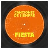 Canciones de Siempre: Fiesta de Various Artists