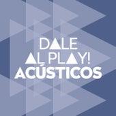 Dale al play!: Acústicos de Various Artists