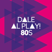 Dale al play!: 80s de Various Artists