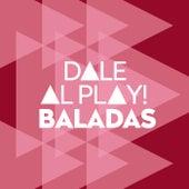 Dale al play!: Baladas de Various Artists