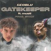 Gatekeeper (feat. Musti) by Geoblu