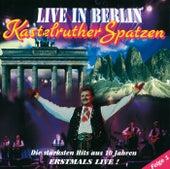 Live in Berlin von Kastelruther Spatzen