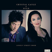 Lonely Street Choir von Crystal Gayle