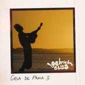 Casa de Praia 3 (Acústico) by Gabriel Elias