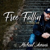 Free Fallin' by Michael Aarons