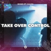 Take Over Control by Boges