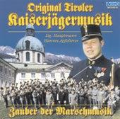 Zauber der Marschmusik von Original Tiroler Kaiserjägermusik