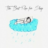 The Best Rain for Sleep de Various Artists